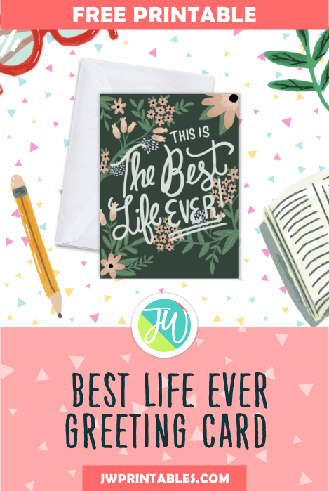 Free greeting card best life ever jw printables free greeting card best life ever m4hsunfo
